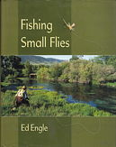 Ed Engle: Fishing Small Flies book cover